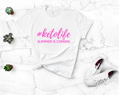 #KETOLIFE Slimmer Is Coming Unisex T-Shirt (Pink print)