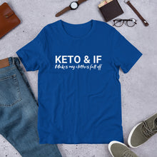 Load image into Gallery viewer, Keto & IF makes my clothes fall off Short-Sleeve Unisex T-Shirt (White print)