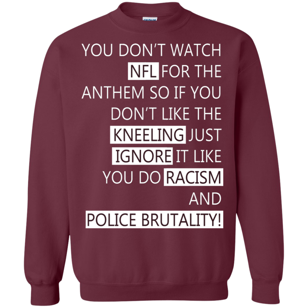 You Don't Watch NFL for The Anthem so if You Pullover Sweatshirt