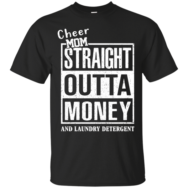 Agr Cheer Mom Straight Outta Money And Laundry Detergent T