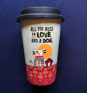 All You Need Is Love and A Dog Travel mug