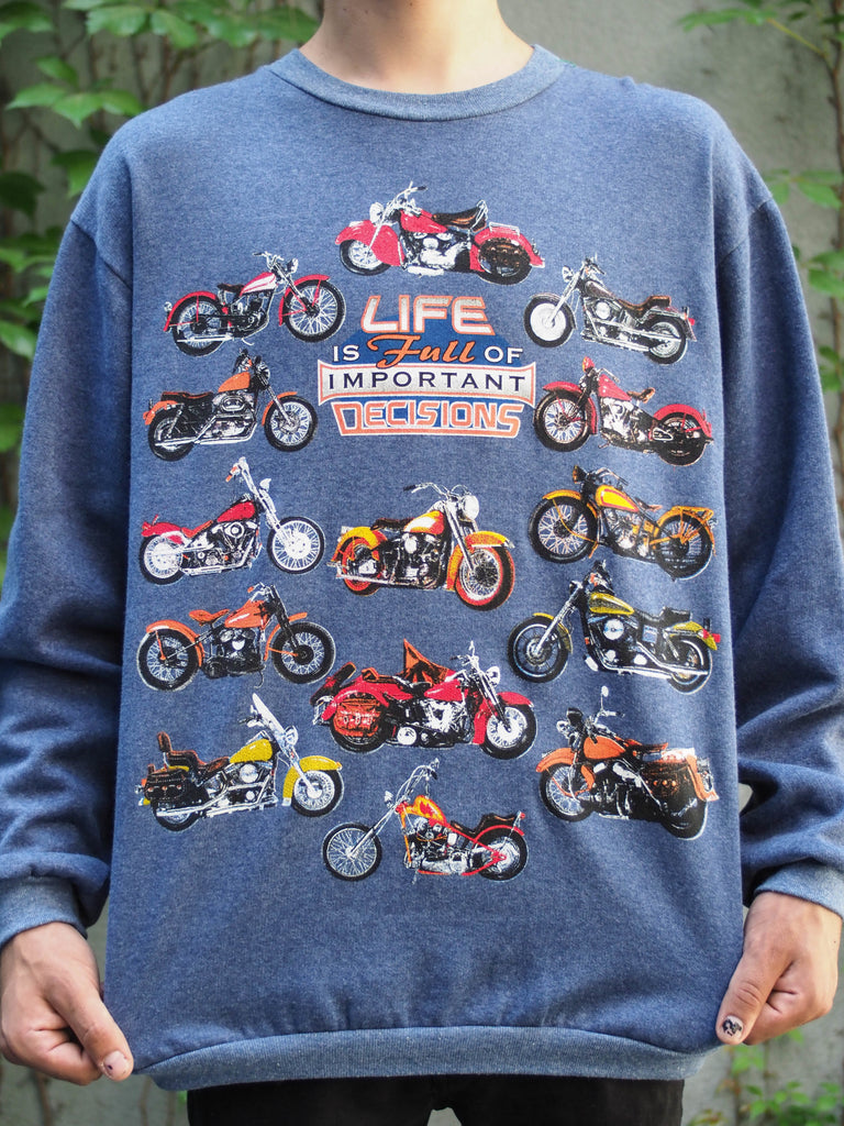 90's, Vintage, Motorcycles, Life is full of important decisions, Crew Neck (Men's Medium)
