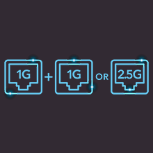 Faster file transfer and uninterrupted connections at Multi-Gig speeds.