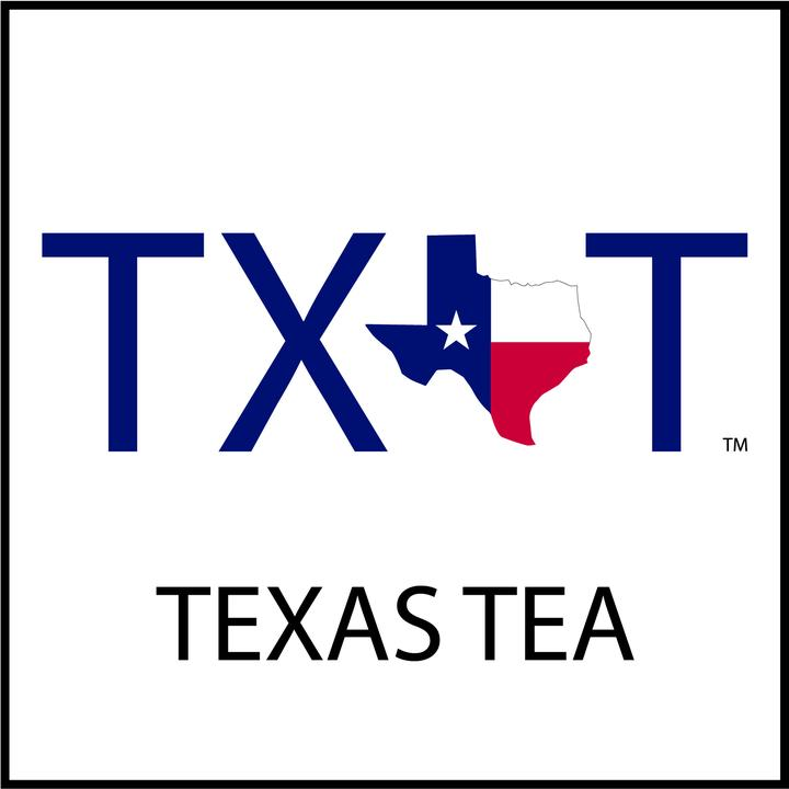 TX T (Texas Tea)