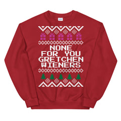 None for Gretchen Wieners Mean Girls Christmas Sweater