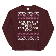 I'm Not a Regular Mom I'm a Cool Mom Mean Girls Christmas Sweater