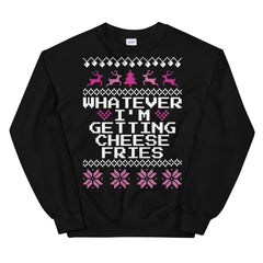 Whatever I'm Getting Cheese Fries Mean Girls Christmas Sweater