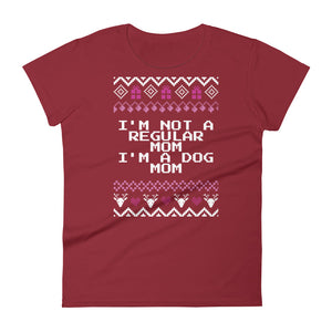 Mean Girls I'm Not A Regular Mom I'm A Dog Mom Christmas Tee | Fetchonista