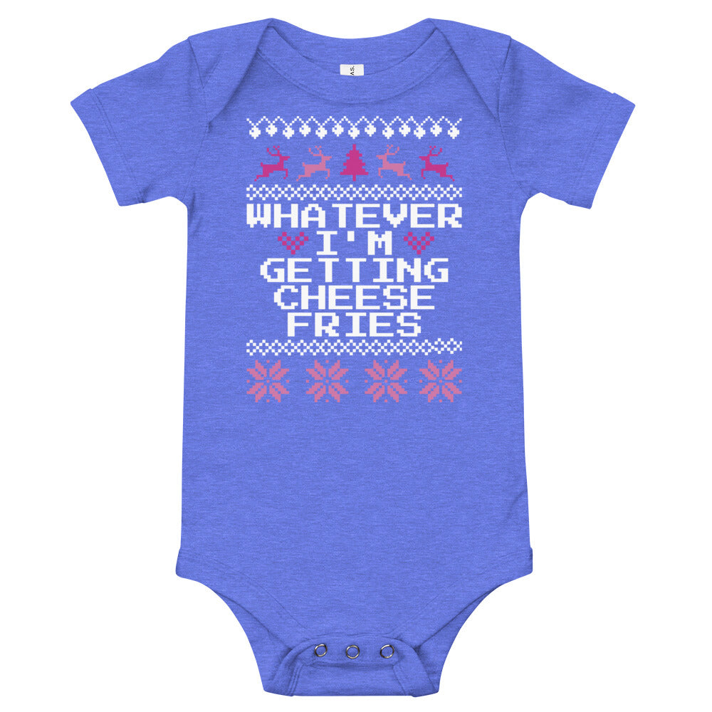 Whatever I'm Getting Cheese Fries Baby Christmas Bodysuit | Fetchonista
