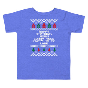 The Office Happy Birthday Jesus Sorry Your Party Is So Lame Toddler Christmas Tee | Fetchonista