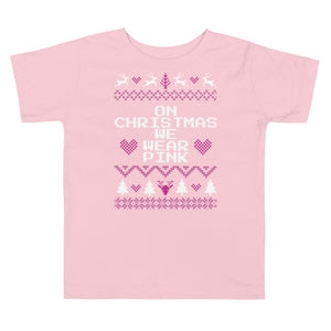 On Christmas We Wear Pink Toddler Christmas Tee | Tipsy Aunt