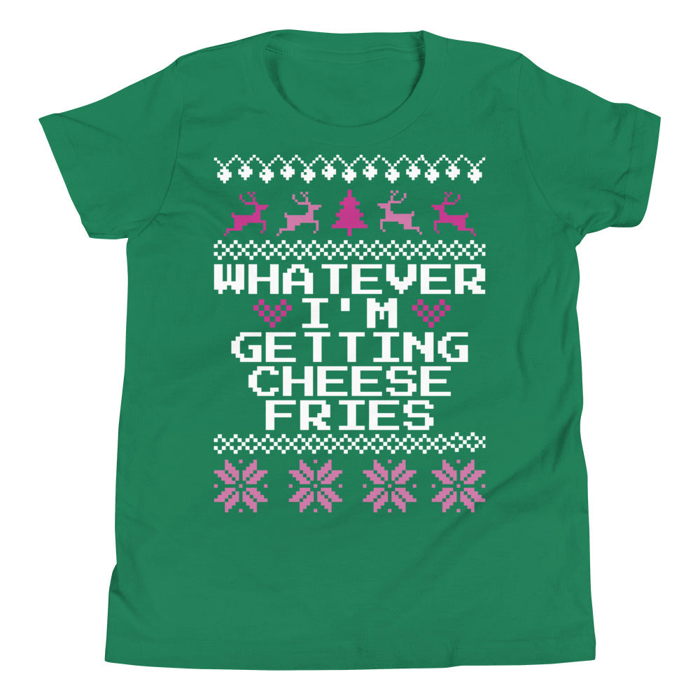 Mean Girls Whatever I'm Getting Cheese Fries Youth Christmas Tee | Tipsy Aunt