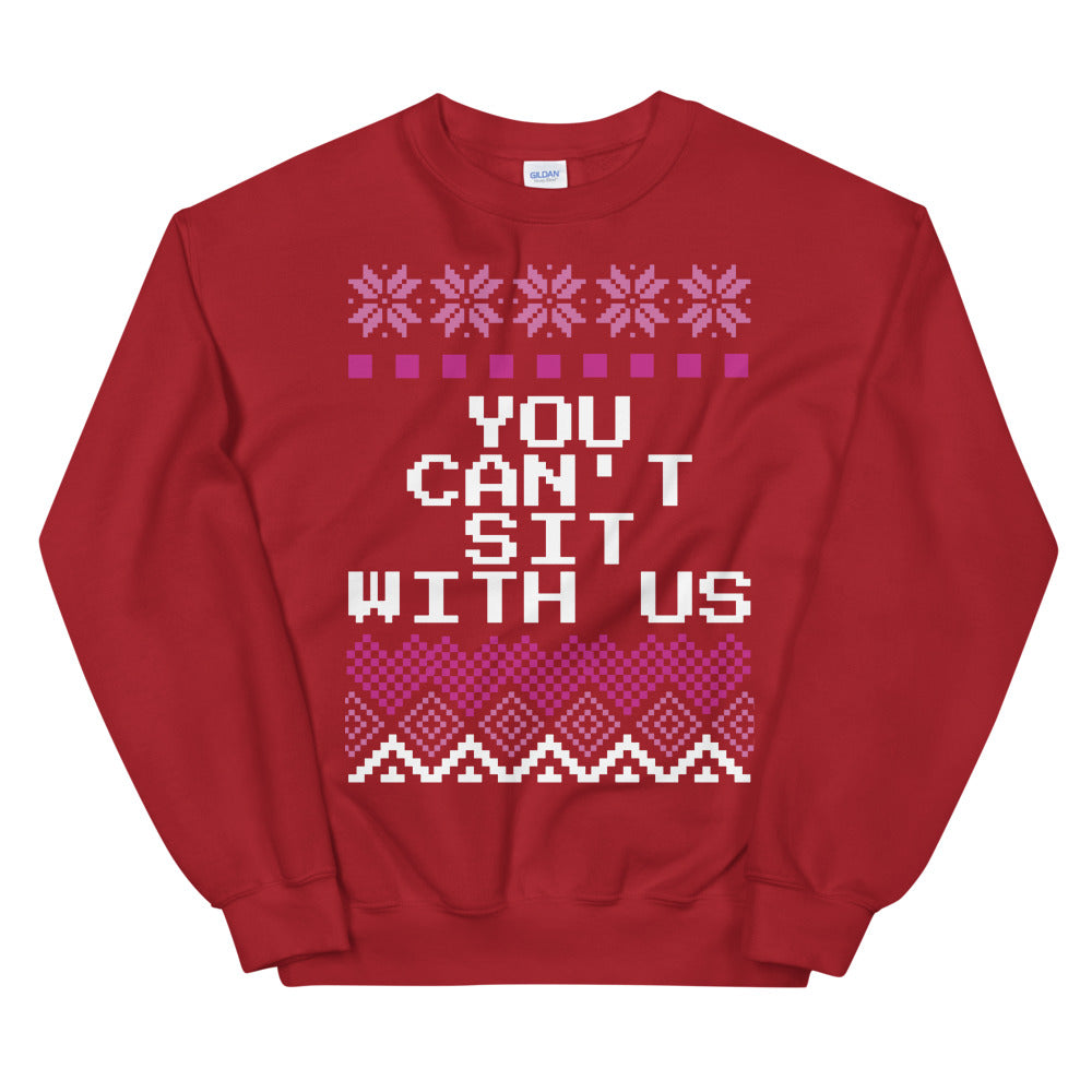 Mean Girls You Can't Sit with Us Christmas Sweater