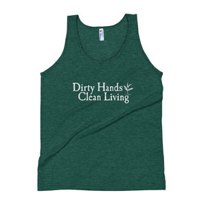 Dirty Hands Clean Living Unisex Tank Top