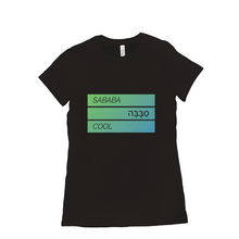 Load image into Gallery viewer, Sababa סבבה Cool Women's T-Shirt