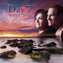 Load image into Gallery viewer, Day 7 by Barry & Batya Segal (CD) CD Vision for Israel USA