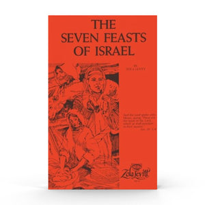The Seven Feasts of Israel (Booklet)