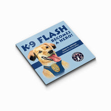 Load image into Gallery viewer, $20 Donation - K-9 Flash Becomes A Hero Book