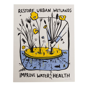 Screen Print - Restore Urban Wetlands