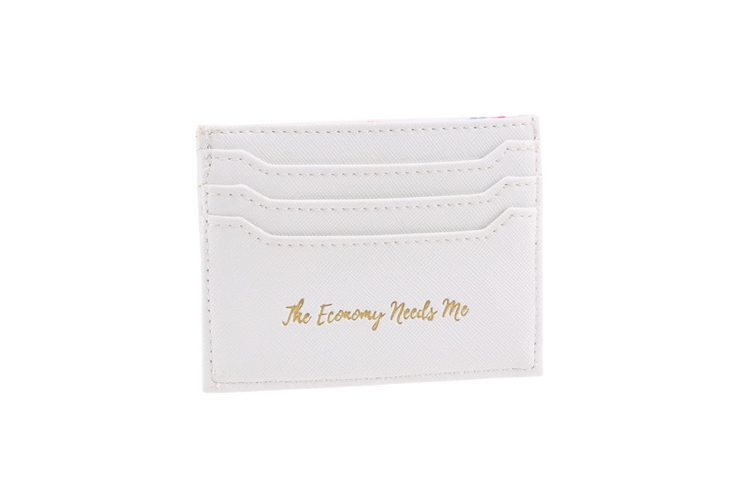 Willow & Rose The Economy Needs Me White Card Holder