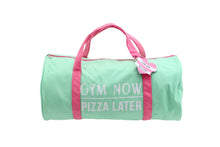 Load image into Gallery viewer, Gym and Tonic Gym Now Pizza Later Duffel Bag