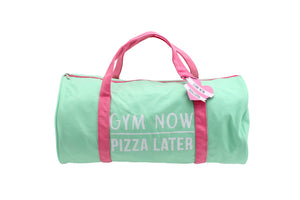 Gym and Tonic Gym Now Pizza Later Duffel Bag