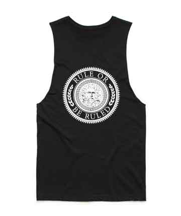 Rule or be Ruled Muscle Tank