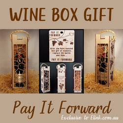 Wine Box - PAY IT FORWARD Unique design exclusive to ELINK
