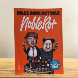 Noble Rot #15: Make Wine Not War