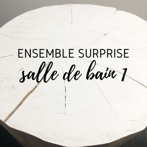 Ensemble surprise - salle de bain