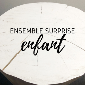 Ensemble surprise - enfant
