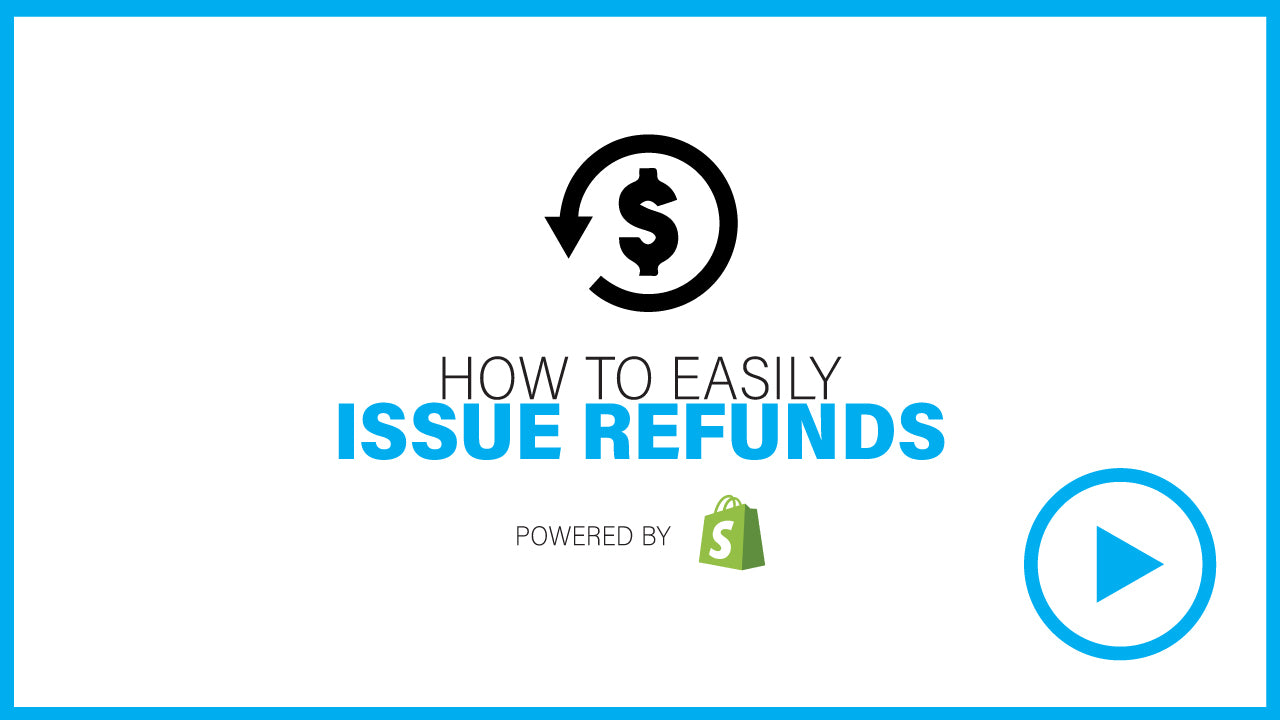 ISSUE REFUNDS