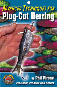 ADVANCED TECHNIQUES FOR PLUG-CUT HERRING by Phil Pirone