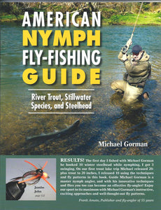Gently used- AMERICAN NYMPH FLY-FISHING GUIDE by Michael Gorman
