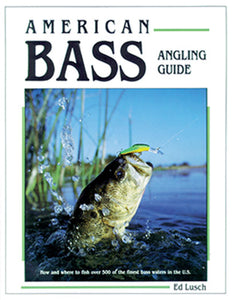 Gently used-AMERICAN BASS ANGLING GUIDE by Ed Lusch
