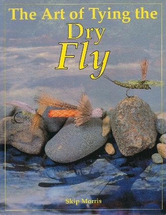 Gently used HARDCOVER- THE ART OF TYING THE DRY FLY by Skip Morris