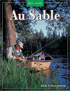 50% off-Gently used-AUSABLE RIVER, RIVER JOURNAL by Paul Marriner