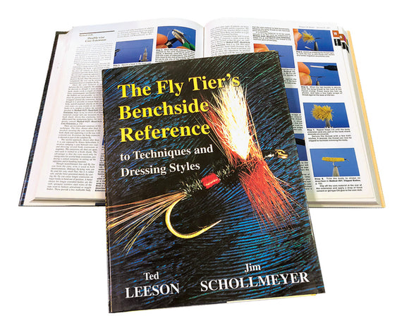 The Fly Tier's Benchside Reference To Techniques and Dressing Styles  by Ted Leeson and Jim Schollmeyer