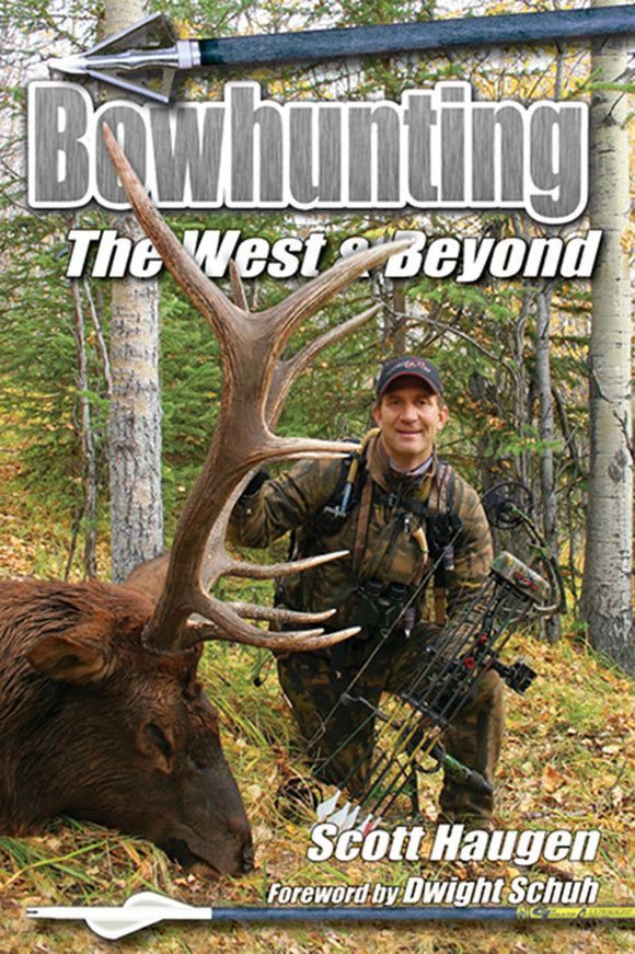 50% off-Gently used-BOWHUNTING THE WEST & BEYOND by Scott Haugen