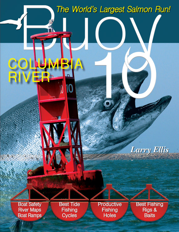 50% off-Gently used-BUOY 10: THE WORLD'S LARGEST SALMON RUN! by Larry Ellis