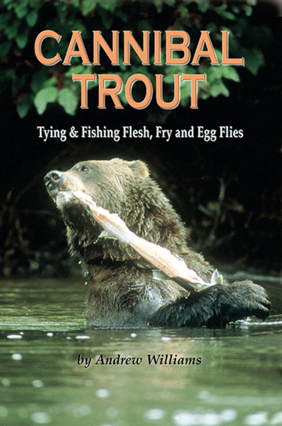 50% off-Gently used- CANNIBAL TROUT by Andrew Williams