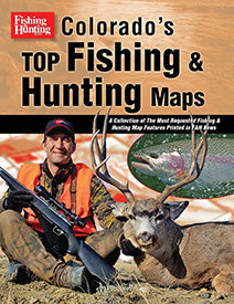 COLORADO'S TOP FISHING & HUNTING MAPS