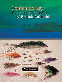 Gently used- CONTEMPORARY FLY PATTERNS OF BRITISH COLUMBIA by Art Lingren