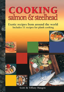 Gently used-COOKING SALMON & STEELHEAD by Scott & Tiffany Haugen
