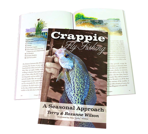 CRAPPIE FLY FISHING A SEASONAL APPROACH by Terry & Roxanne Wilson