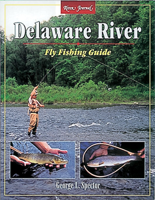 Gently used-RIVER JOURNAL: DELAWARE RIVER FLY FISHING GUIDE by George Spector