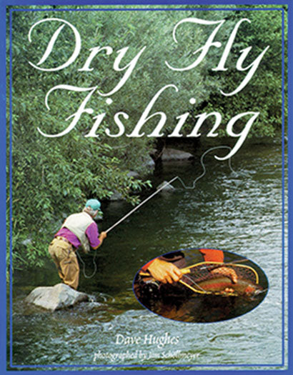 50% off-Gently used-DRY FLY FISHING by Dave Hughes
