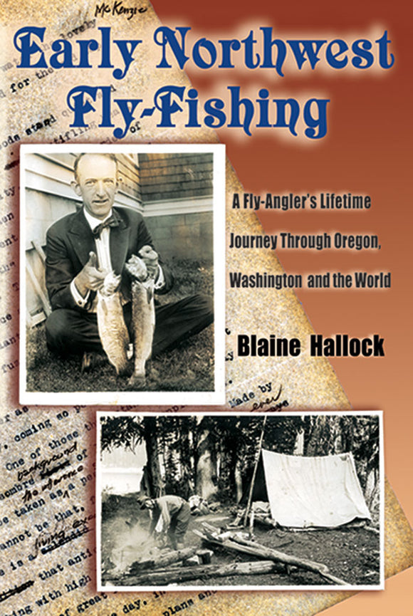 Gently used-EARLY NORTHWEST FLY-FISHING by Blaine Hallock