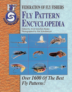 FEDERATION OF FLY FISHERS FLY PATTERN ENCYCLOPEDIA by Al & Gretchen Beatty
