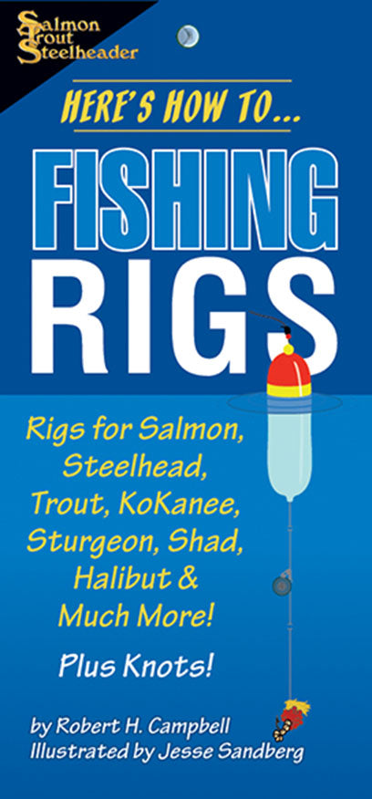 HERE'S HOW TO FISHING RIGS by Robert Campbell